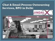 Chat & Email Process Outsourcing Services, BPO in Delhi