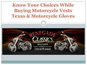 Know Your Choices While Buying Motorcycle Vests Texas & Motorcycle Glo