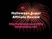 Halloween Super Affiliate Review