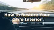 How to Restore Your Car's Interior