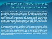 How to Win the Lottery - Six Tip