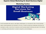 Superior Global Marketing On Small Business Digital Marketing Tactics