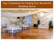 Top 7 Guidelines for Finding Your Wonderful Wedding