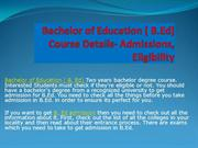 Bachelor of Education [B.Ed] Course Details - Admissions, Eligibility
