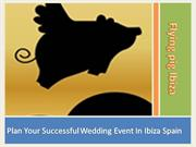 Plan Your Successful Wedding Event In Ibiza Spain