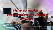 Alaska Airlines Reservations | Phone Number | Booking Number