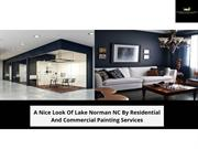 Residential And Commercial Painting Services in Lake Norman NC