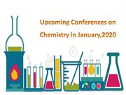 Upcoming Conferences on Chemistry in January,2020