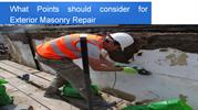 What Points should consider for Exterior Masonry Repair