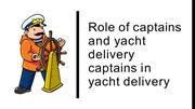 Role of captains and yacht delivery captains in yacht delivery