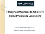 7 Important Questions to Ask Before Hiring Drainlaying Contractors