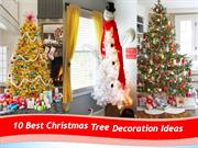 10 Best Christmas Tree Decoration Ideas You have Never Seen