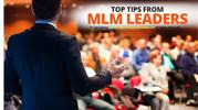Top MLM Tips From Leaders | Network Marketing Success Tips