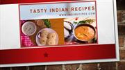 Simple Tips To Cook Tasty Indian Recipes At Home - Indirecipes