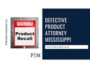 Defective Product Attorney Mississippi - File Product Liability Lawsui