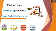 What are some mobile app ideas for food ordering services
