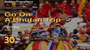 Bhutan Tour and Travel Packages from India - Galaxy Travellers