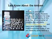 Ambien, A Perfect Medication for the cure of insomnia