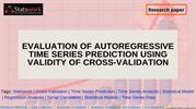 Evaluation of autoregressive time series prediction cross-validation