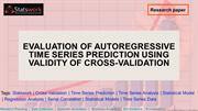 Evaluation of autoregressive time series prediction using validity of