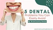 5 Common Dental Problems You Can Easily Avoid