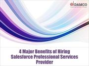 4 Major Benefits of Hiring Salesforce Professional Services Provider