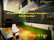 3D Architectural Rendering & Animation Which One Best - 3D Rendering I
