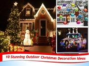 10 Easy Outdoor Christmas Decorating Ideas | +91-9717473118