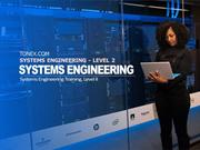 Systems Engineering Training, Level II