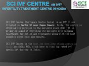 SCI IVF Centre- An Infertility Treatment Centre in Noida