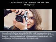 Lorenzo Botero What You Ought To Know About Photography