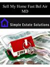Sell My Home Fast Bel Air MD