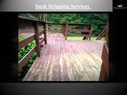 Come And Avail Our Deck Stripping Services In Cornelius NC