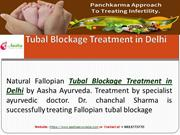 Tubal Blockage Treatment in Delhi  Blocked Fallopian Tubes Tretment By