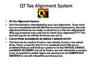 QT Toe Alignment System