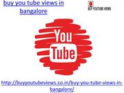 Buy you tube views in bangalore at very low price