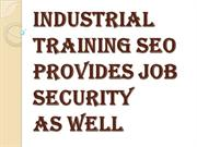 Get Enroll Today for your Better Tomorrow with Industrial Training SEO