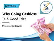 Why Going Cashless Is A Good Idea