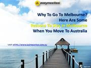 Why To Go To Melbourne? Here Are Some Reasons To Stay In Melbourne