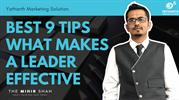Best 9 Tips What Makes a Leader Effective