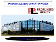 INDUSTRIAL SHED FOR RENT IN NOIDA