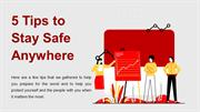 5 Tips to Stay Safe Anywhere