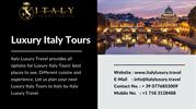 Luxury Italy Tours - Italy Luxury Travel