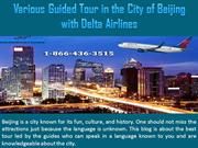 Various Guided Tour in the City of Beijing with Delta Airlines