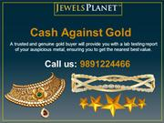 Cash Against Gold - An easy way to fulfil your cash urgency