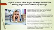 Yoga for Students How Yoga Helps in Making Childrens Physicaly and Men