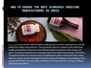 How to choose the best Ayurvedic medicine manufacturers in India