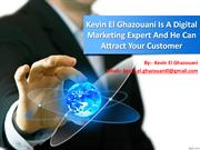 Kevin El Ghazouani Digital Marketing Expert Is Analyse What Will Work
