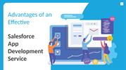Advantages of an Effective Salesforce App Development Service