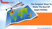 The Simplest Ways to Make the Best of Egypt Holiday